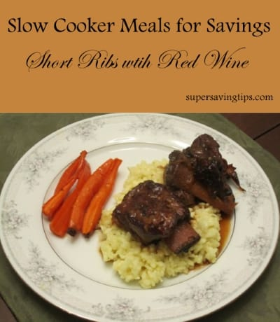 Slow Cooker Meals for Savings - Short Ribs with Red Wine