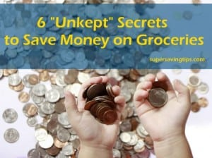 Unkept secrets to save money on groceries
