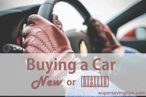 Buying a Car - New or Used