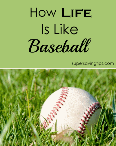 How Life Is Like Baseball