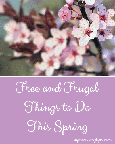 Free and Frugal Things to Do This Spring