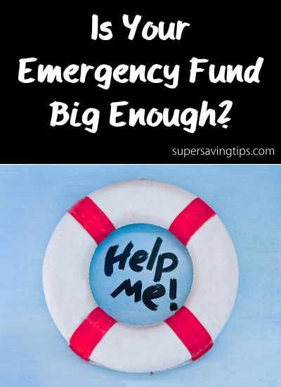 Is Your Emergency Fund Big Enough?