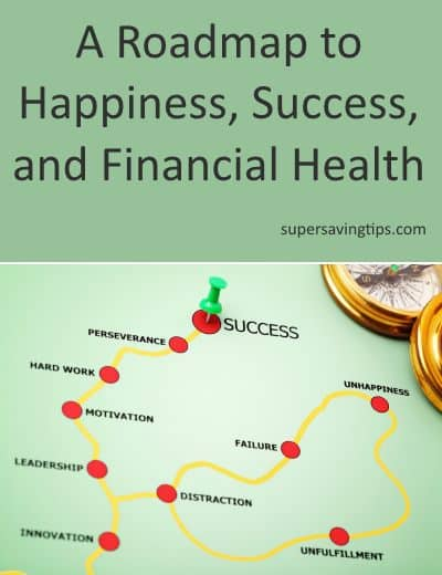 A Roadmap to Happiness, Success, and Financial Health