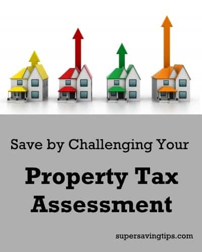 Save By Challenging Your Property Tax Assessment Super