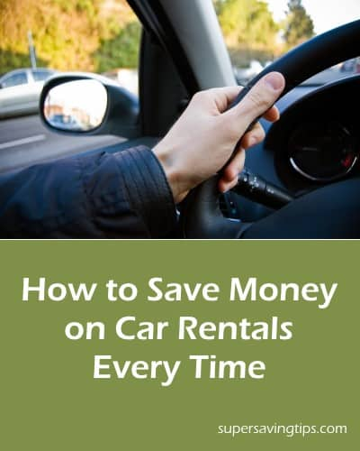 How to Save Money on Car Rentals Every Time