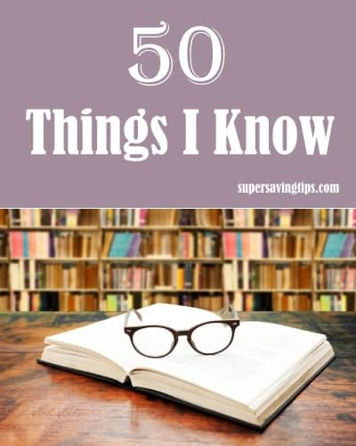 50 Things I Know