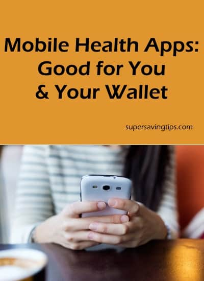Mobile Health Apps: Good for You & Your Wallet