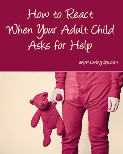 How to React When Your Adult Child Asks for Help