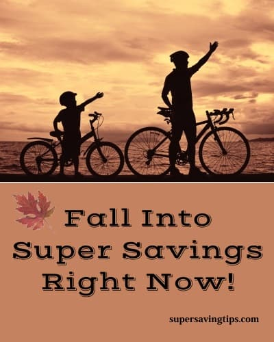 Fall Into Super Savings Right Now!