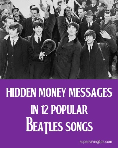 Hidden Money Messages in 12 Popular Beatles Songs