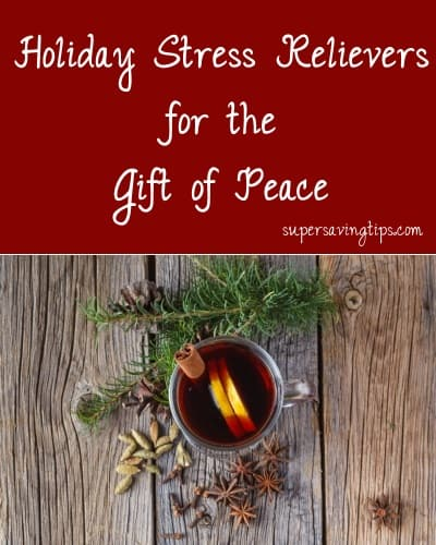Holiday Stress Relievers for the Gift of Peace