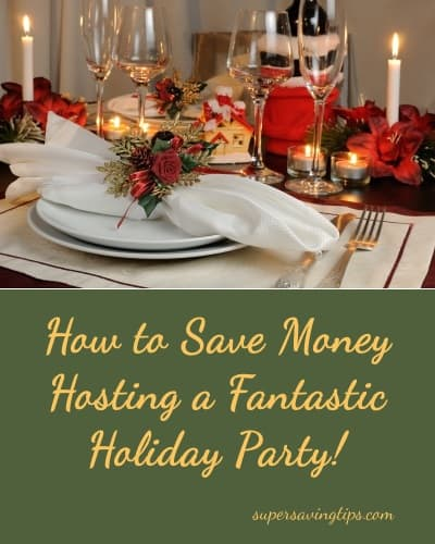 How to Save Money Hosting a Fantastic Holiday Party!