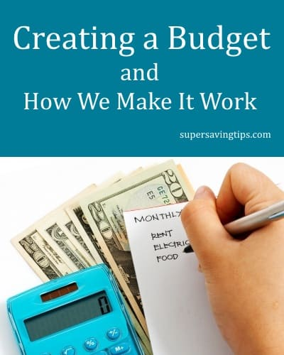 Creating a Budget and How We Make It Work