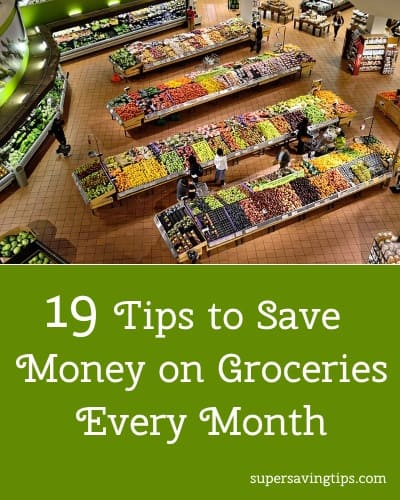 19 Tips to Save Money on Groceries Every Month