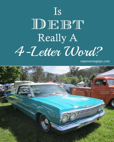 Is Debt Really a 4-Letter Word?