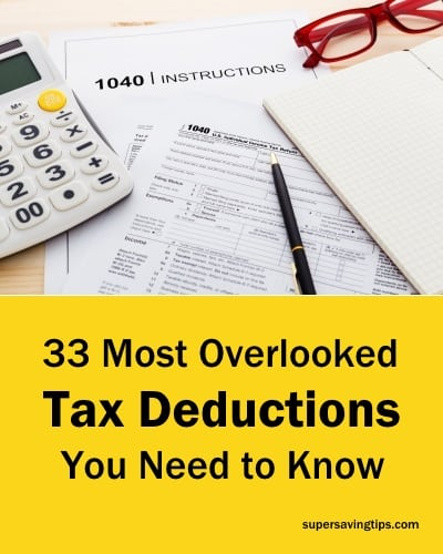 33 Most Overlooked Tax Deductions You Need to Know
