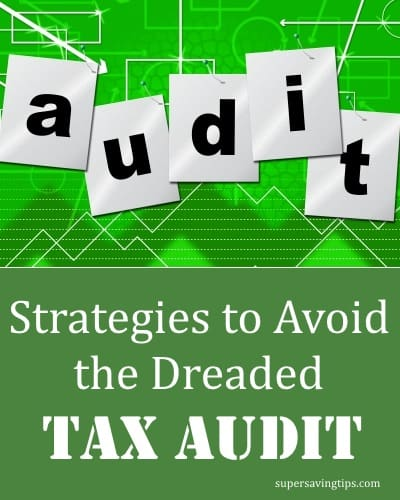 Strategies to Avoid the Dreaded Tax Audit