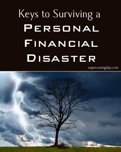 Keys to Surviving a Personal Financial Disaster