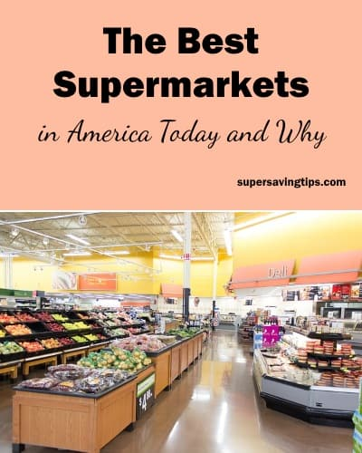 The Best Supermarkets in America Today and Why