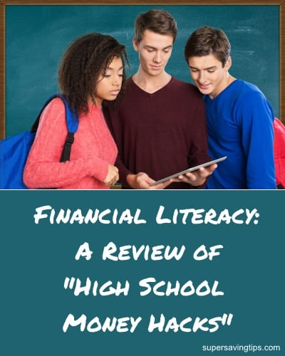 "Financial Literacy: A Review of""High School Money Hacks"""