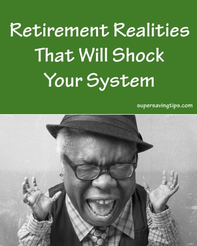 Retirement Realities That Will Shock Your System