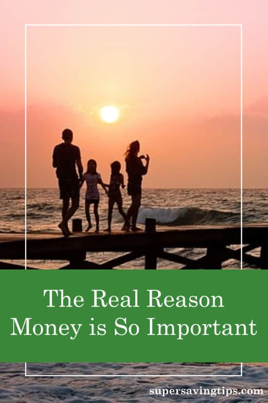The Real Reason Money Is So Important