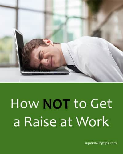 How Not to Get a Raise at Work