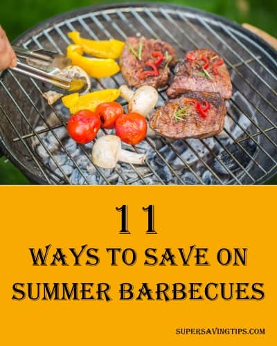 11 Ways to Save on Summer Barbecues