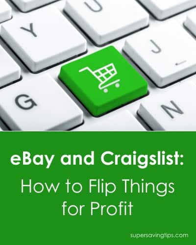 eBay and Craigslist: How to Flip Things for Profit