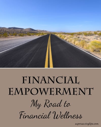 Financial Empowerment - My Road to FInancial Wellness