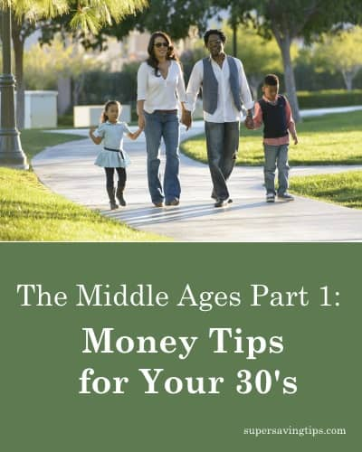 The Middle Ages Part 1: Money Tips for Your 30's