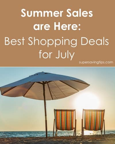 Summer Sales are Here: Best Shopping Deals for July