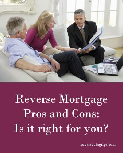 Reverse Mortgage Pros and Cons: Is it right for you?