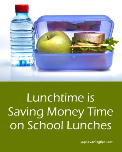 Lunchtime is Saving Money Time on School Lunches