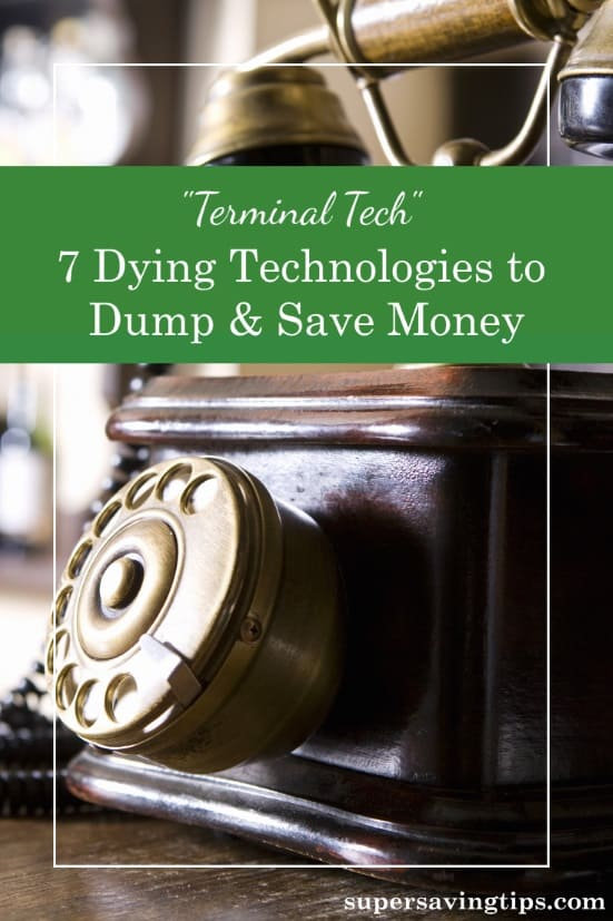 "When you add or replace technology, make sure you're not buying dying technologies! Here are 7 pieces of ""terminal tech"" you shouldn't waste your money on."