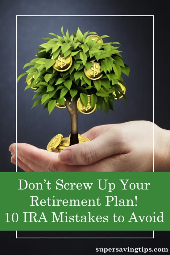 IRA accounts are a popular way to save for retirement, but you need to beware of these 10 IRA mistakes that can derail your savings.