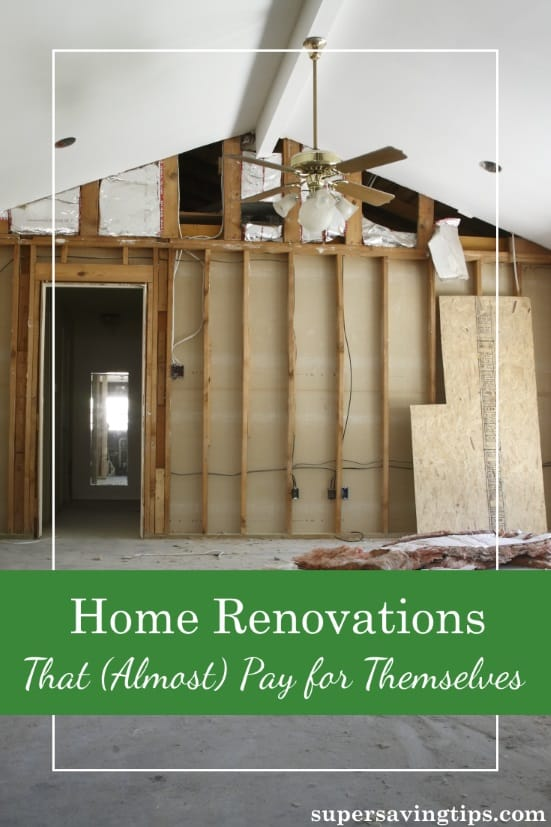 Before you make any plans for home renovations, check out this list of upgrades that practically pay for themselves in adding value to your home.