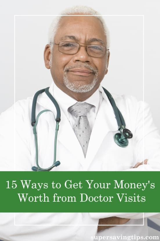 No matter what you spend on healthcare, you want your dollars to count. Here's how to get your money's worth from doctor visits and get the best healthcare.
