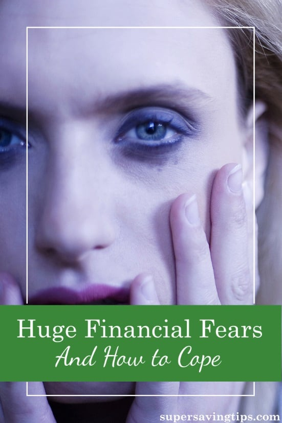 Financial fears can fill your life with worry and misery. But rather than worrying about what might happen, here's how to do something about it. Part 2 or 2