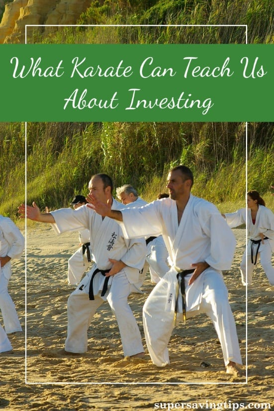 Believe it or not karate can teach us about investing. Here are several important lessons from martial arts that cross over to making you a better investor.