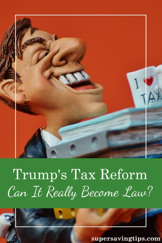 Trump has proposed some broad changes to our tax code, the biggest tax reform since the 1980's. But can it really become law? Here's why it isn't likely.