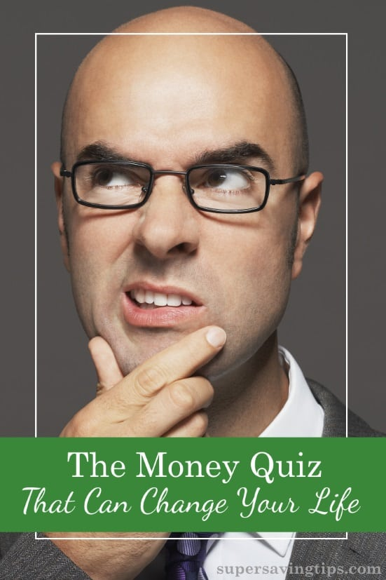 You think your know your finances? Try this money quiz to see how much you really know, and you might just change your life, and your finances!