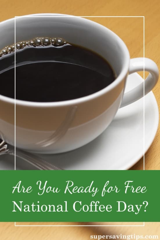 It's almost time for National Coffee Day on Friday, September 29, 2017! Are you ready to get your freebies and deals? Do you love coffee as much as I do?