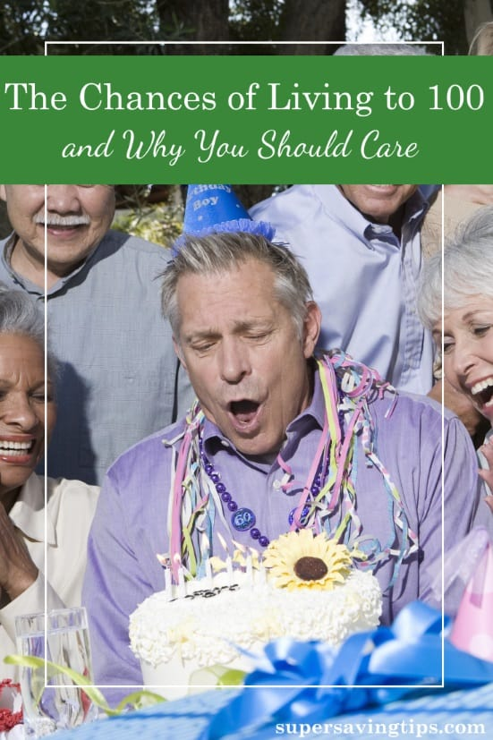 Your chances of living to 100 are increasing as time goes by. Here's how to make the best of those chances and the most of your older years.