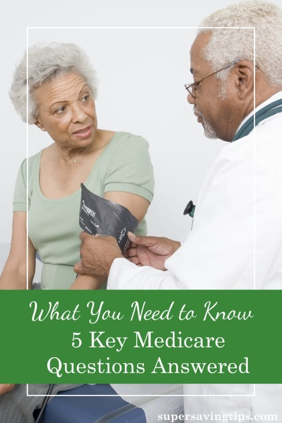 Healthcare is confusing, and none are more confusing than Medicare. Here are 5 key Medicare questions answered so you know what to do to be covered.