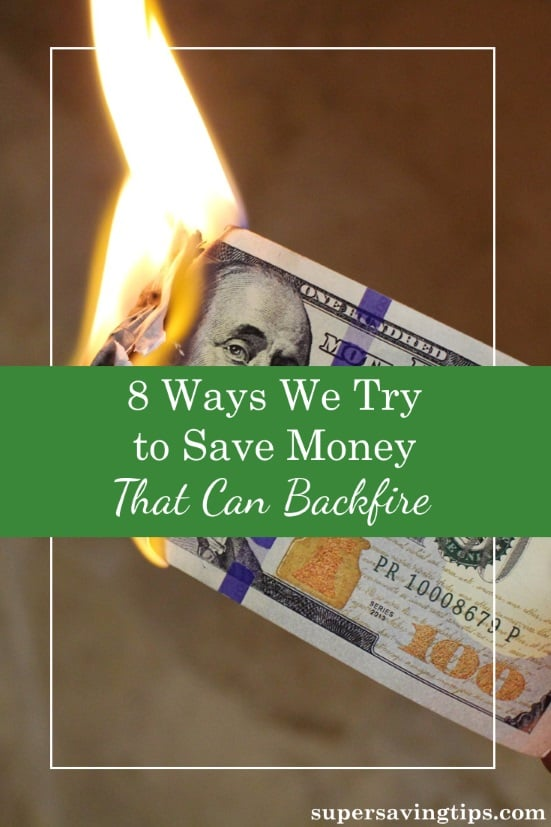 Sometimes when we try to save money, we end up spending even more. Check out these 8 scenarios where savings can backfire and let me know some of your own.