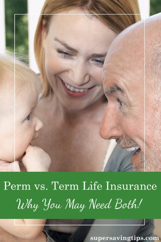 In the perm versus term life insurance debate, most experts will tell you to buy term. But there are reasons you may need both.