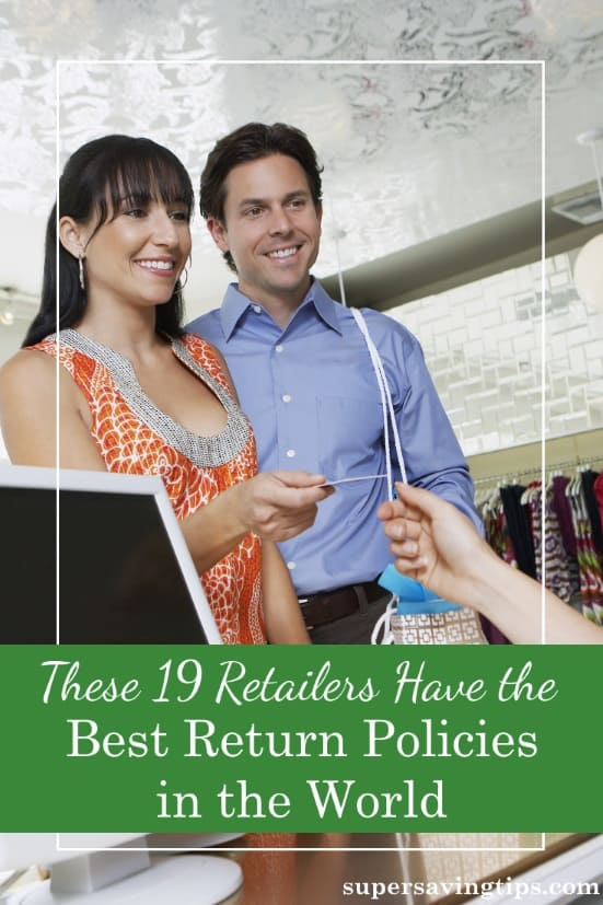 When preparing to shop, it's important not only to compare prices, but also to check a retailer's return policy. You'll want to find a retailer who stands by their products in case something unforeseen happens. Here are 19 retailers with the best return policies.