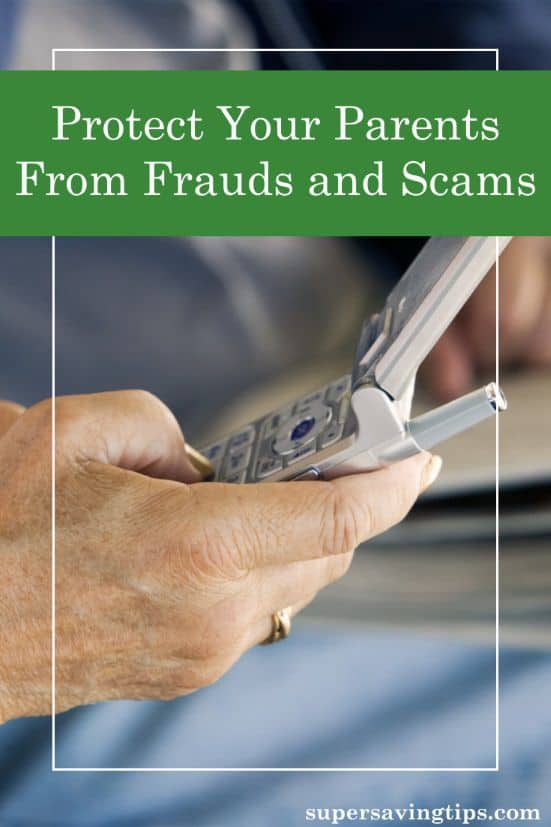 While we all can be duped, your elderly parents are at greater risk of becoming victim to frauds and scams. Here's how you can help protect them from these financial dangers.