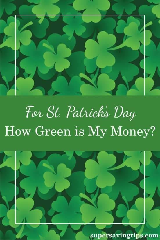For St. Patrick's Day, I thought I'd have some fun looking at why money is green, and checking out the color green throughout our culture.